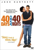 40 Days and 40 Nights Quotes