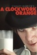 A Clockwork Orange Quotes