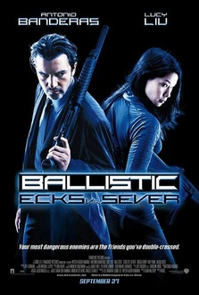 Movie Ballistic: Ecks Vs. Sever