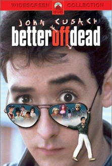 Movie Better Off Dead