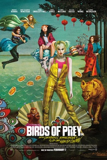 Movie Birds of Prey: And the Fantabulous Emancipation of One Harley Quinn