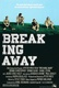 Breaking Away Quotes