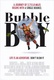 Bubble Boy Quotes