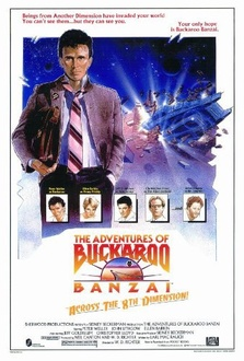 Movie The Adventures of Buckaroo Banzai Across the 8th Dimension!