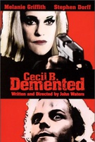 Cecil B. DeMented Quotes