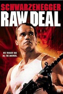 Movie Raw Deal