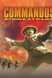Movie Commandos Strike at Dawn