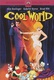 Cool World Quotes