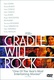 Cradle Will Rock Quotes