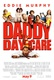 Daddy Day Care Quotes