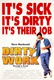 Dirty Work Quotes