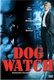Dog Watch Quotes