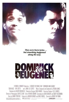 Movie Dominick and Eugene