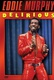Eddie Murphy: Delirious Quotes