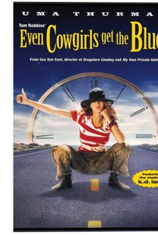 Movie Even Cowgirls Get the Blues