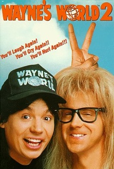 Movie Wayne's World 2