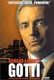 Gotti: The Rise and Fall of a Real Life Mafia Don Quotes