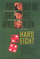 Hard Eight Quotes