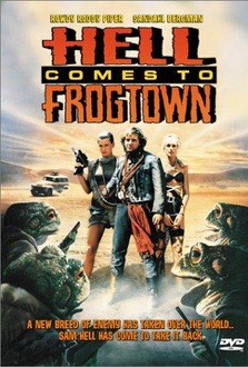 Movie Hell Comes to Frogtown