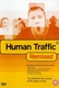 Human Traffic Quotes