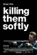 Killing Them Softly Quotes