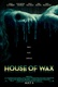 House of Wax Quotes