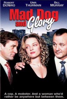 Movie Mad Dog and Glory