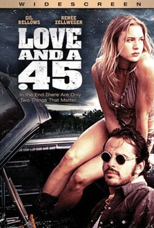 Movie Love and a .45