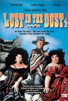 Lust in the Dust Quotes