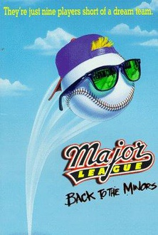 Movie Major League: Back to the Minors
