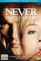 Never Talk to Strangers Quotes