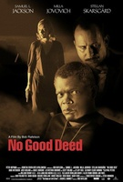 No Good Deed Quotes