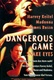 Dangerous Game Quotes