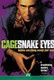 Snake Eyes Quotes