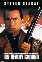 On Deadly Ground Quotes