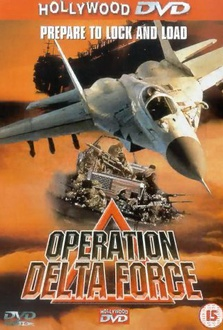 Operation Delta Force Quotes