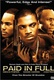 Paid in Full Quotes
