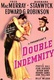 Double Indemnity Quotes