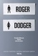 Roger Dodger Quotes