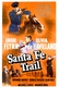 Santa Fe Trail Quotes