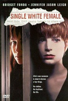 Single White Female Quotes
