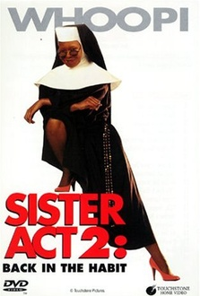 Movie Sister Act 2: Back in the Habit