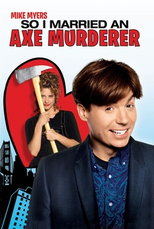 Movie So I Married an Axe Murderer