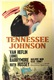 Tennessee Johnson Quotes