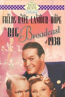 Movie The Big Broadcast of 1938