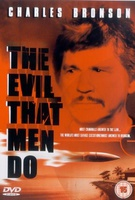 The Evil That Men Do Quotes
