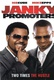 The Janky Promoters Quotes