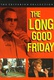 The Long Good Friday Quotes