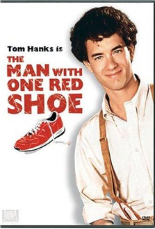 Movie The Man with One Red Shoe