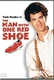 The Man with One Red Shoe Quotes